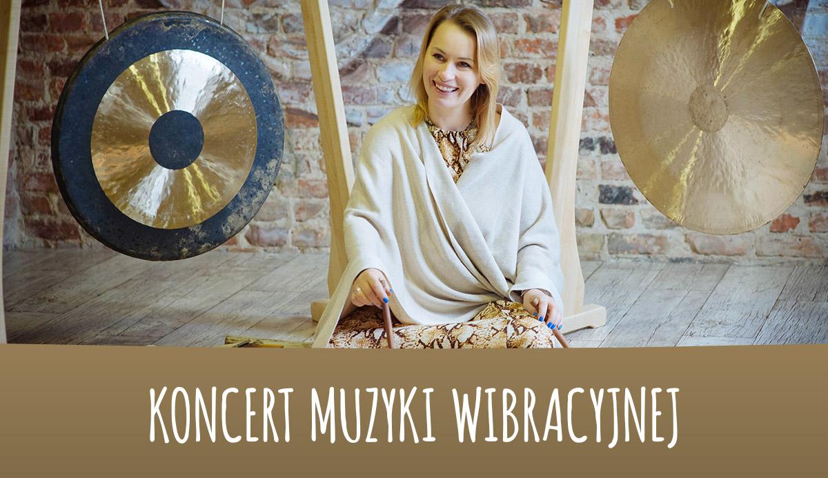 Koncert Muzyki wibracyjnej